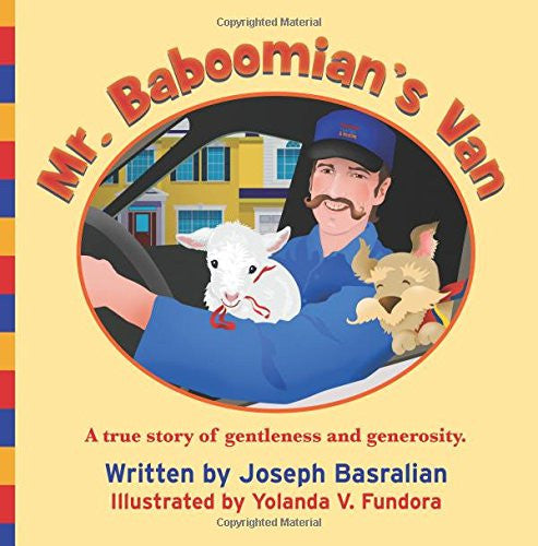 Mr. Baboomian's Van: A true story of gentleness and generosity