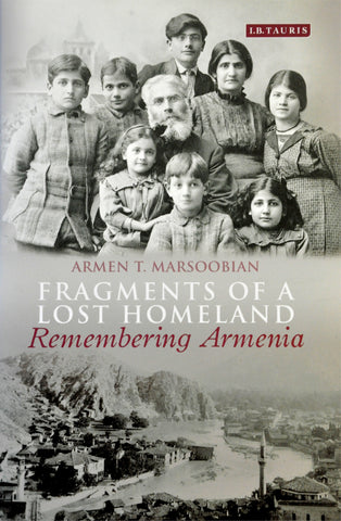 Fragments of a Lost Homeland - Remembering Armenia