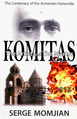 KOMITAS-The Artist and the Martyr