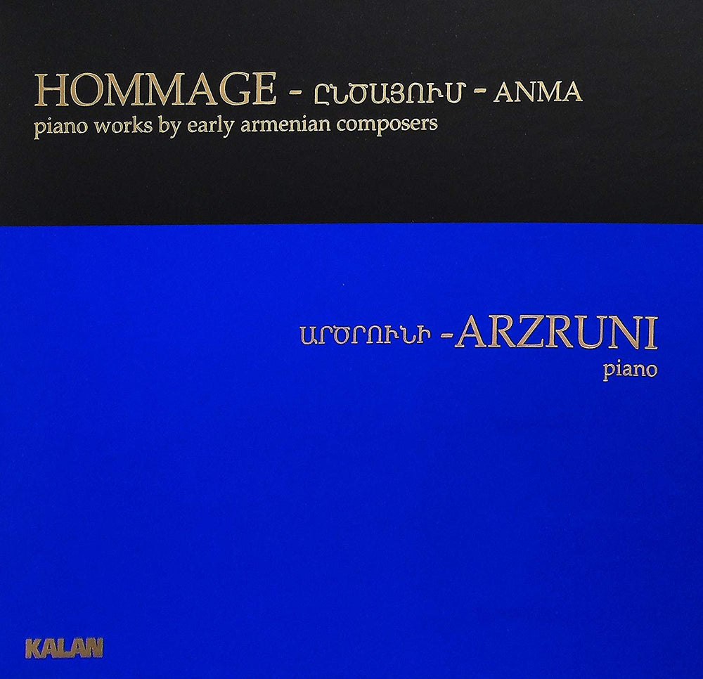 HOMMAGE: piano works by early Armenian composers, Şahan Arzruni