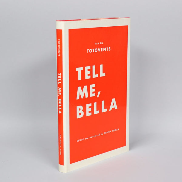 Tell Me, Bella: A Selection of Stories