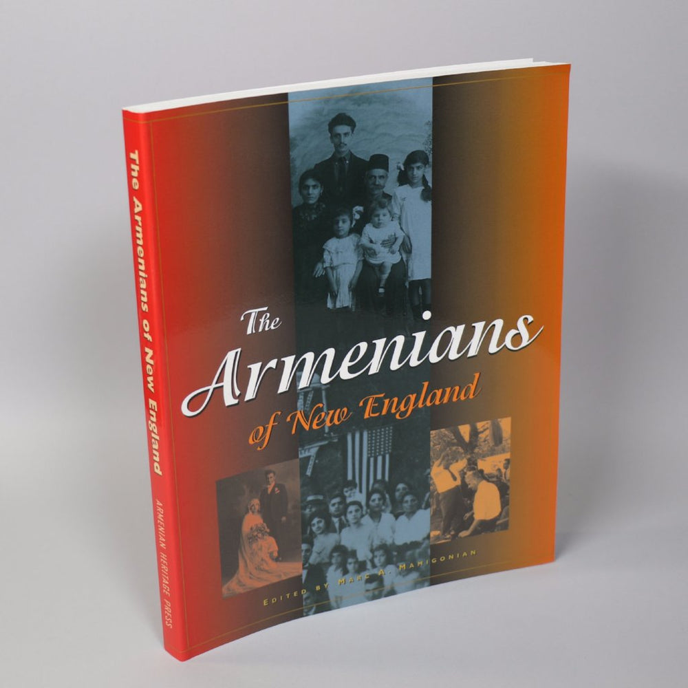 Armenians of New England: Celebrating a Culture and Preserving a Heritage