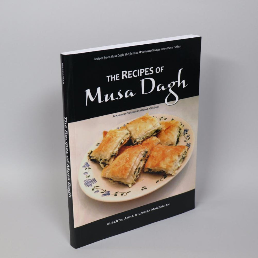 The Recipes of Musa Dagh: An Armenian cookbook in a dialect of its own