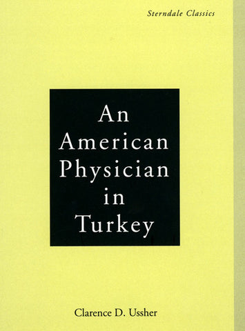 An American Physician in Turkey