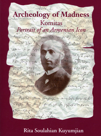Archeology of Madness: Komitas