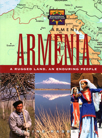 Armenia: A Rugged Land, an Enduring People