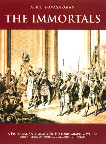 The Immortals: A Pictorial Anthology of Historiographic Works...