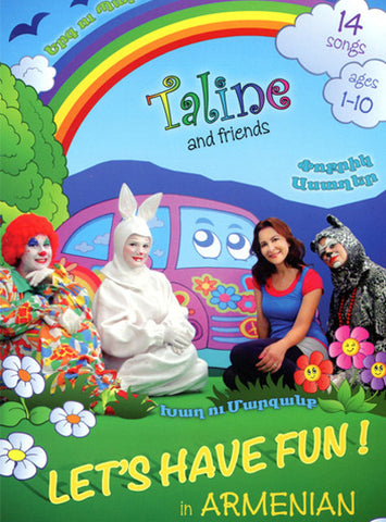 "Let's Have Fun in Armenian ""Taline & Friends"""