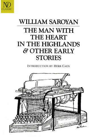 The Man With the Heart in the Highlands & Other Early Stories