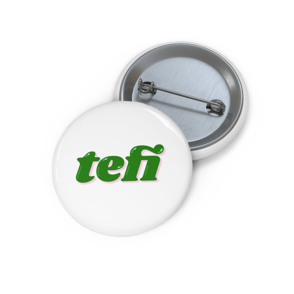 Tefi Pin Buttons