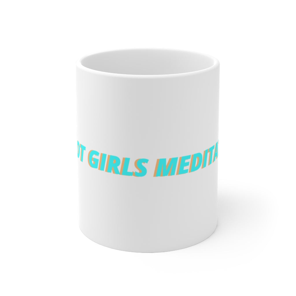 Hot Girls Meditate Mug