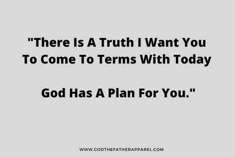 god has a plan for you Christina clothing