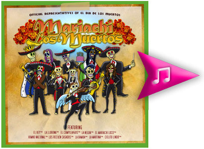 Mariachi Los Muertos™ Music Collection