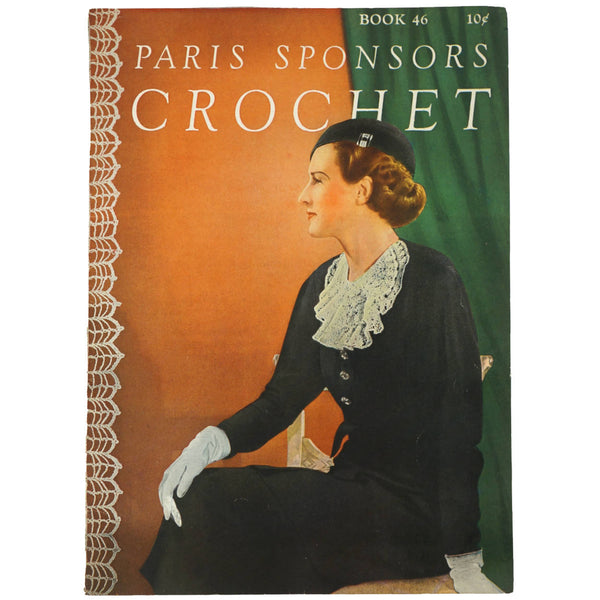 1930s Paris Sponsors Crochet Knit Pattern Book 46 Accessories Gloves Collars +++ - Poppy's Vintage Clothing