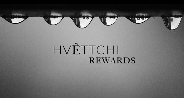 HVETTCHI Launches Loyalty Program