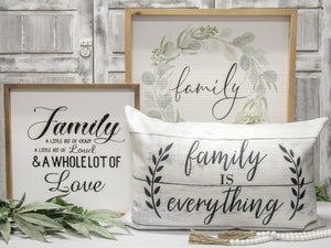 Family is Everything Cushion