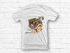 Doing my bit for global warming V8 engine  T-shirt