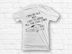 Audi Quattro I may be old T-Shirt WHITE