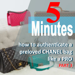 5 minutes to authenticate a preloved Chanel bag like a pro Part 3
