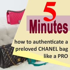 5 minutes how to authenticate a preloved Chanel bag like a pro