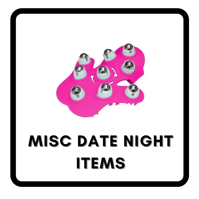 Misc Date Night Items