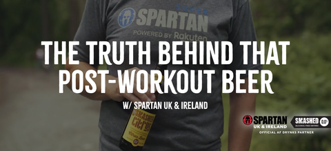 Smashed x Spartan: The Truth Behind that Post-Workout Beer