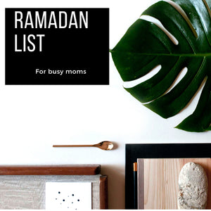 Ramadan Prep for Busy Women!