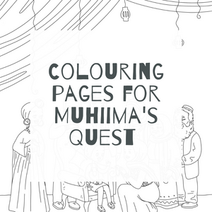 COLOURING PAGES FOR MUHIIMA'S QUEST