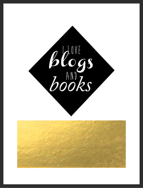 I Love Blogs & Books Print