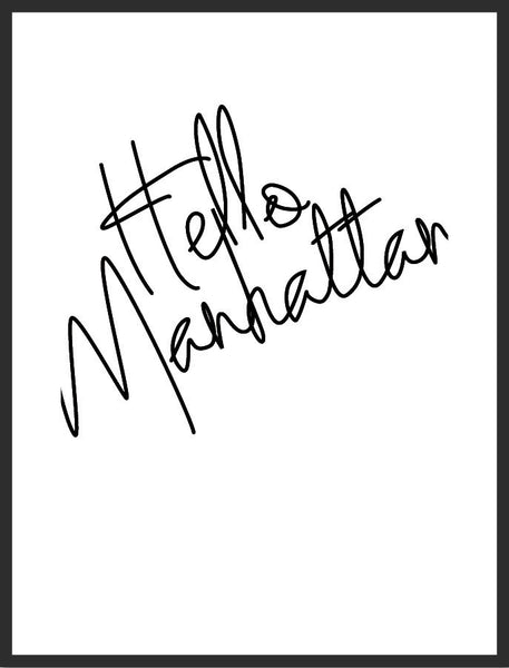 Hello Manhattan Print