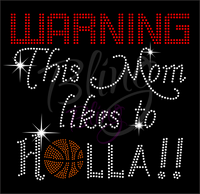 Warning This Mom Likes To Holla Shirt, Basketball Mom Rhinestone Shirt, Basketball T Shirt, Rhinestone Shirt