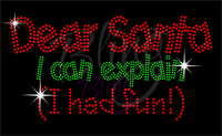 Dear Santa I Can Explain I Had Fun Rhinestone Shirt, Christmas Shirt, Rhinestone Shirts, School Christmas t Shirts, Ugly Sweater