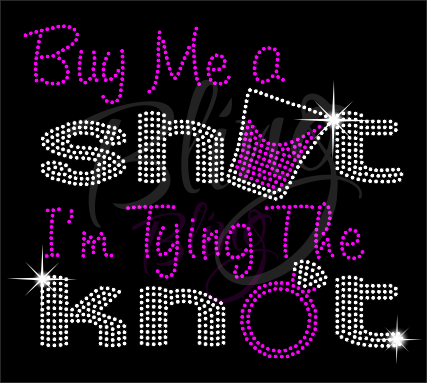 Buy Me A Shot Shirt, Wifey Shirt, Bridal Shirt, Rhinestone Shirts, Bling Shirts, Wedding Shirt