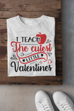 I Teach the Cutest Little Valentines Shirt, Valentine Gifts, Valentine Shirt, Teacher Shirt