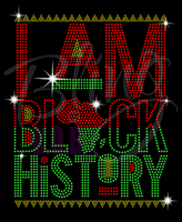 I Am Black History Shirt, Crew Neck Shirt, Rhinestone Shirts, Bling Shirts, BLM Shirt,
