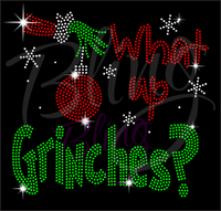 What's Up Grinches Rhinestone Shirt, Grinches Shirt, Christmas Shirt, Rhinestone Shirts, School Christmas t Shirts, Ugly Sweater