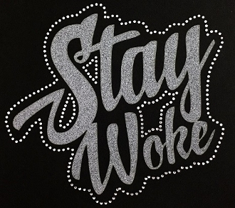 Stay Woke Shirt, Crew Neck Shirt, BLM Shirt, Rhinestone Shirts, Bling Shirts