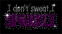 I Don't Sweat I Sparkle Shirt, Dance Rhinestone Shirt, Dance Shirt, Dance t shirt, Dance Team Shirt