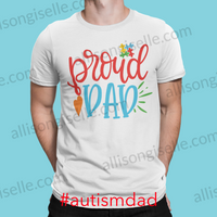 Proud Dad Autism Shirt, Adult Autism Awareness shirts, Autism Shirt Adult, Adult Autism Shirt, Autism Awareness Shirt Adult