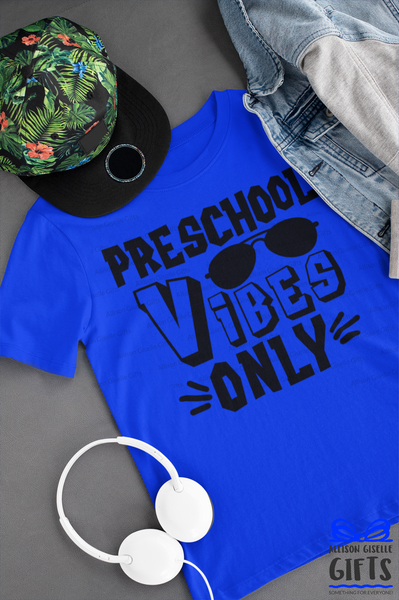 Preschool Vibes Only Shirt by Allison Giselle Gifts