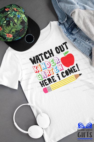 Watch Out Kindergarten Shirt -Kindergarten Shirt - Personalized Kindergarten Shirt - Back To School Shirt - Personalized Kindergarten t shirt
