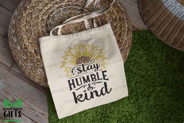 Stay Humble & Kind Tote, Tote Bag, Gifts for Teachers, Canvas Totes, Personalized Totes, Custom Totes