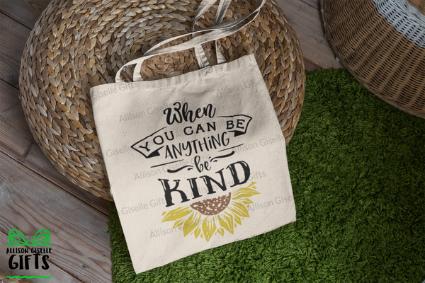 Tote Bags, When You Can Be Anything Be Kind Tote, Gifts for Teachers, Canvas Totes, Personalized Totes, Custom Totes