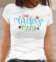 One Lucky Mama Autism Shirt, Adult Autism Awareness shirts, Autism Shirt Adult, Adult Autism Shirt, Autism Awareness Shirt Adult