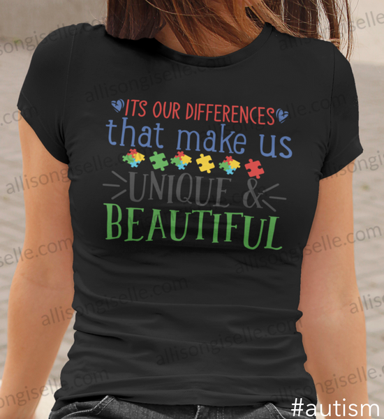 It's Our Differences That Make Us Unique & Beautiful Autism Shirt, Adult Autism Shirt, Autism Awareness Shirt Adult