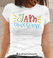 I Am Awesome Autism Shirt, Adult Autism Awareness shirts, Autism Shirt Adult, Adult Autism Shirt, Autism Awareness Shirt Adult