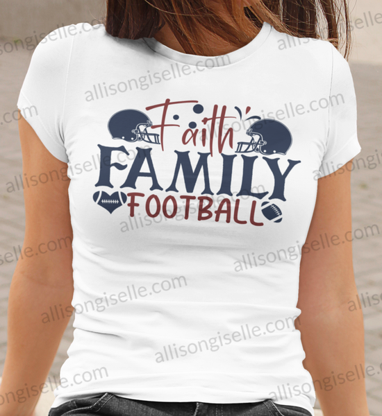 Faith Family Football Shirt, Football Shirt, Football Shirt Women, Crew Neck Women Shirt, Football t shirt, Football t shirt Women