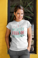 My Easter Full of Eggs Shirts, Easter Teacher Shirts, Shirt For Teacher, Teacher Shirt, Teacher t shirt, Teacher Gifts, Gift For Teacher