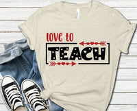 Love to Teach, Valentine Gifts, Valentine Shirt, Valentine Day Shirt, Teacher Valentine Shirt