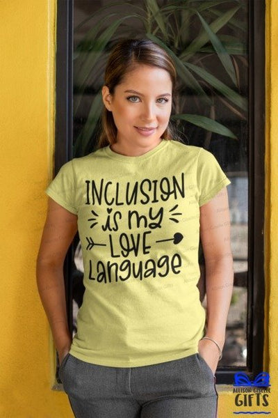 Inclusion Is My Love Language Teacher Shirt, SPED Team Shirts, SPED Shirt, T shirt for Teachers, Teacher Back To School Shirt, Shirt For Teachers